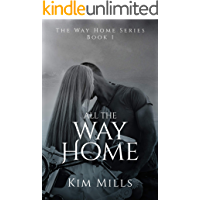 All The Way Home (Way Home Series Book 1)