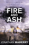 Fire and Ash (The Rot & Ruin Series Book 4)