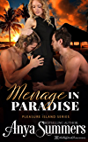 Menage in Paradise (Pleasure Island Book 8)