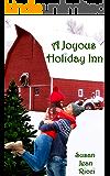 A Joyous Holiday Inn