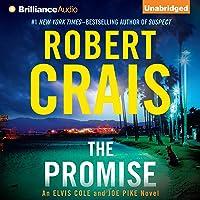 The Promise: An Elvis Cole and Joe Pike Novel, Book 16