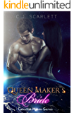 Queen Maker's Bride (Alien SciFi Romance) (Celestial Mates Book 6)
