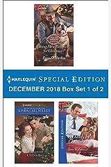Harlequin Special Edition December 2018 - Box Set 1 of 2: Bring Me a Maverick for Christmas!\A Ranger for Christmas\A Daddy by Christmas Kindle Edition