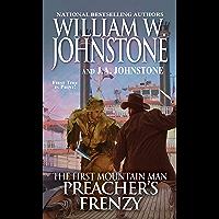 Preacher's Frenzy (Preacher/The First Mountain Man Book 26)