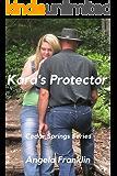Kara's Protector (Cedar Springs Book 4)