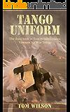 Tango Uniform (Vietnam Air War Book 3)