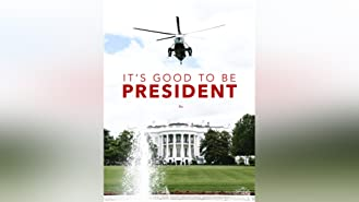 It's Good to be President Season 1