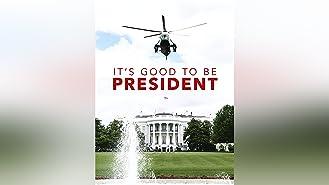 It's Good to be President Season 1