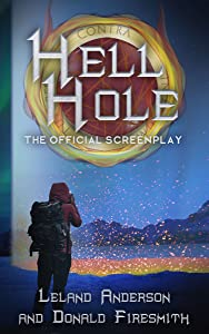 Hell Hole: The Official Screenplay