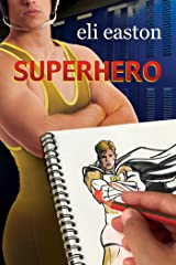 Superhero Kindle Edition