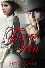Forever In Vein Kindle Edition