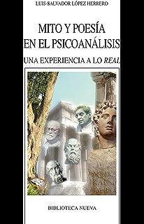 MITO Y POESÍA EN EL PSICOANÁLISIS (Nuevos temas de psicoanálisis) (Spanish Edition)