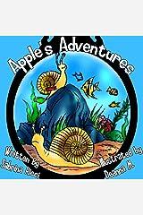 Apple's Adventures Kindle Edition