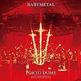 【早期購入特典あり】LIVE AT TOKYO DOME (初回限定盤)(BABYMETAL オリジナル・ステッカーシート付)[Blu-ray]