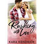 Rushing Into Love: A small-town sports romance (Peachtree Grove Series Book 1)