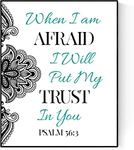 When I Am Afraid I Will Put My Trust in You | Christian Decor | Christian Wall Art | Psalm 56:3 | Housewarming Gift | Scripture Art Print (16x20)