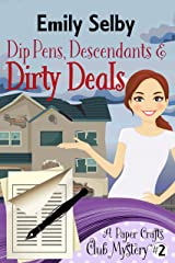 Dip Pens, Descendants and Dirty Deals (Paper Crafts Club Mystery Book 2) Kindle Edition