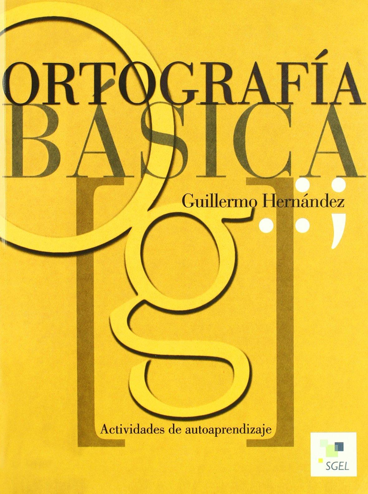 Ortografía básica (Cuadernas de...): Amazon.es: Guillermo Hernández: Libros