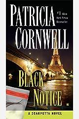 Black Notice: Scarpetta (Book 10) (Kay Scarpetta) Kindle Edition
