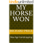 My Horse Won: New Age Handicapping (My Horse Won Second Edition Book 2)