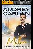 Milan (International Guy Book 4)