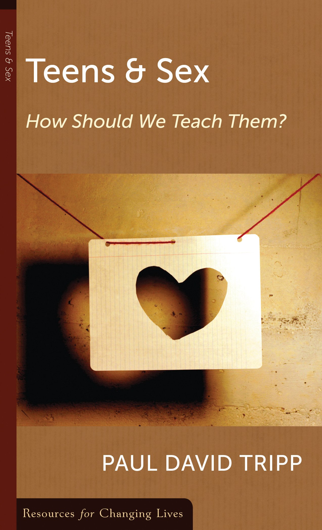 Teens & Sex: How Should We Teach Them? (Resources for Changing Lives) ebook