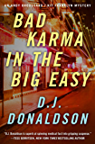 Bad Karma in the Big Easy (The Andy Broussard/Kit Franklyn Mysteries Book 7)