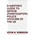 A Writer's Guide to Senior Investigating Police Officers in the UK