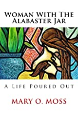 Woman With The Alabaster Jar Kindle Edition