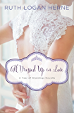 All Dressed Up in Love: A March Wedding Story (A Year of Weddings Novella Book 4)
