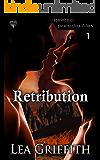 Retribution (GenTech: Presidio FIles Book 1)