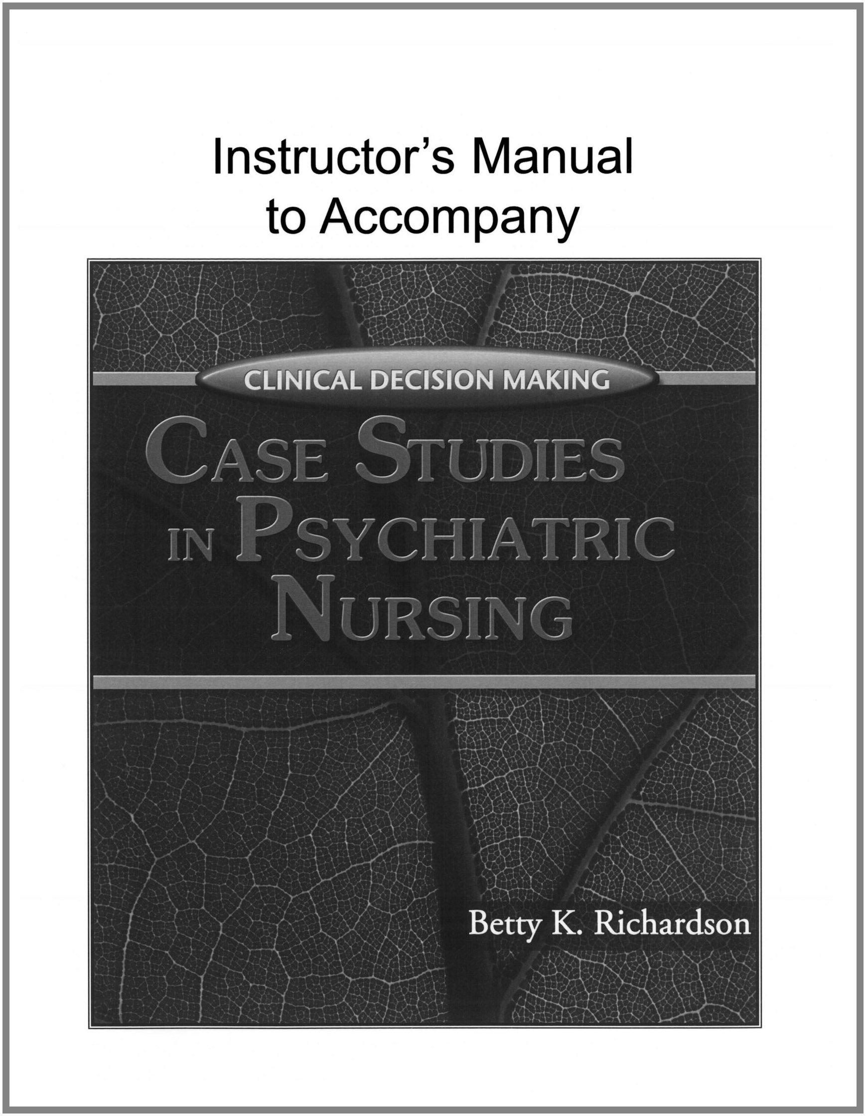 Clinical Decision Making Case Studies in Psychiatric Nursing: Betty