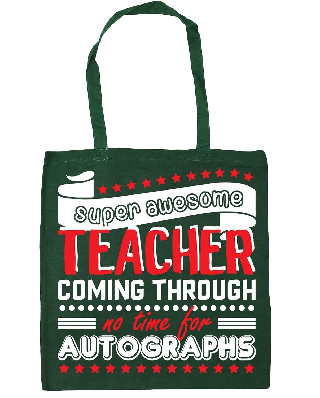 10 litres HippoWarehouse Super Awesome Teacher Coming Through No Time For Autographs Tote Shopping Gym Beach Bag 42cm x38cm
