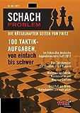 Schach Problem Heft #04/2017: Die rätselhaften Seiten von Fritz