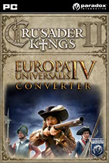 Amazon com: Crusader Kings II: Europa Universalis IV