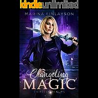 Changeling Magic (Thirteen Realms Book 2)