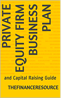 Amazon writing term sheets for private equity funds an easy to private equity firm business plan and capital raising guide fandeluxe Image collections