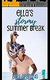 Ella's Stormy Summer Break (Ella and Ethan Book 2)
