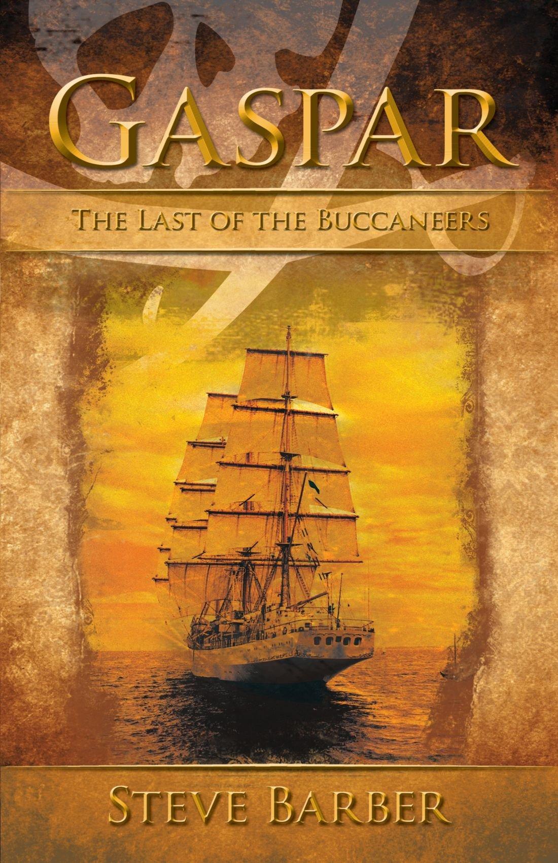 Download Gaspar: The Last of the Buccaneers ebook