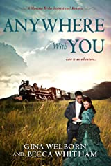 Anywhere with You (A Montana Brides Romance Book 5) Kindle Edition