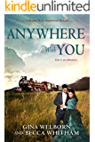 Anywhere with You (A Montana Brides Romance Book 5)