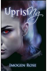 UPRISING (Bonfire Chronicles Book Two) Kindle Edition