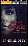 Sara's Game: A Psychological Thriller (The Sara Winthrop Psychological Thriller Series Book 1)