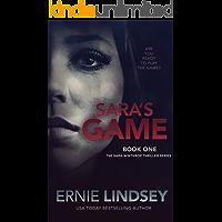Sara's Game: A Psychological Thriller (The Sara Winthrop Series Book 1)