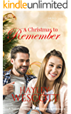 A Christmas to Remember: A Sweet Contemporary Christmas Romance (Hero Hearts Book 9)