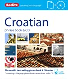 Berlitz Language: Croatian Phrase Book & CD (Berlitz Phrase Book & CD)