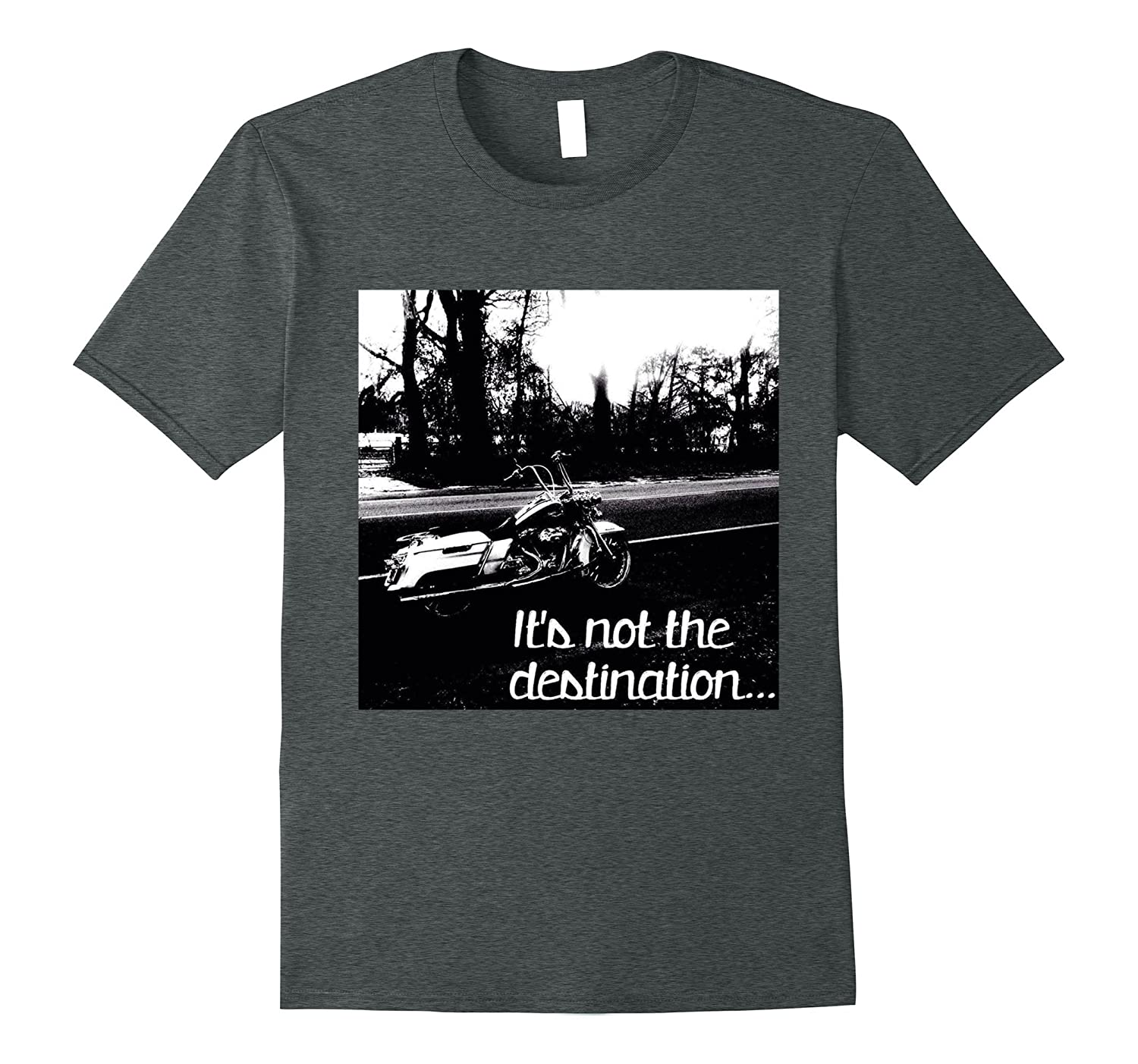 It's Not The Destination Motorcycle T Shirt-BN