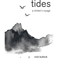 Tides: A climber's voyage (English Edition)