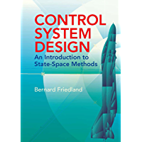 Control System Design: An Introduction to State-Space Methods (Dover Books on Electrical Engineering) (English Edition)
