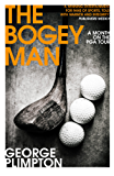 The Bogey Man: A Month on the PGA Tour